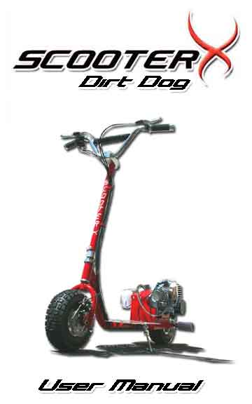 scooterx dirt dog gas scooter manual rh scooterx biz bladez gas scooter manual gas scooters manila